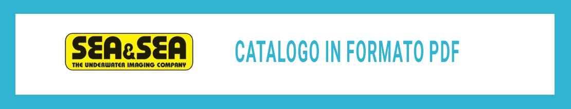 Scarica il catalogo Sea&Sea in formato PDF