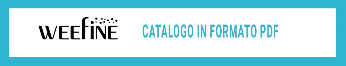 Scarica il catalogo Weefine in formato PDF
